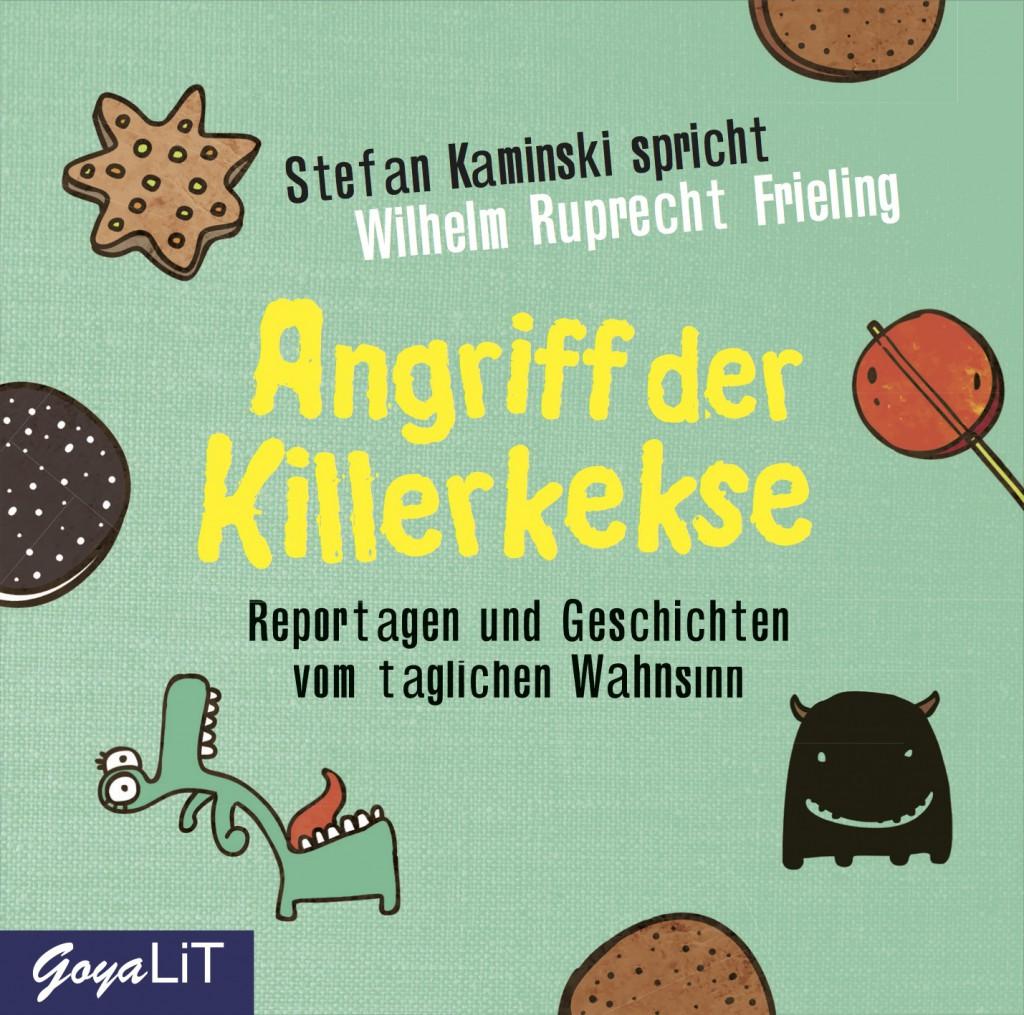 Cover des Hörbuchs »Angriff der Killerkekse« von Ruprecht Frieling. Sprecher: Stefan Kaminski