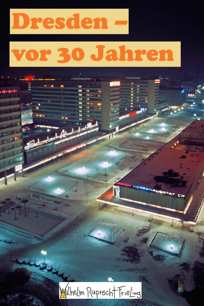 Dresden vor 30 Jahren