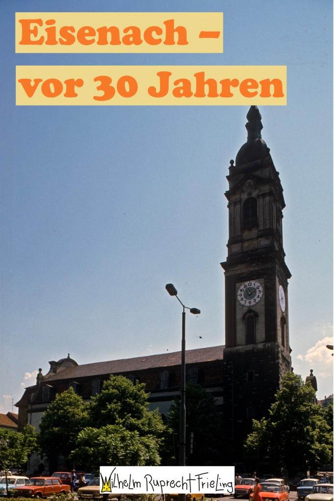 Eisenach vor 30 Jahren