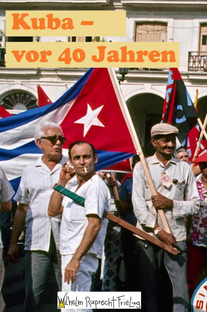 Kuba vor 40 Jahren