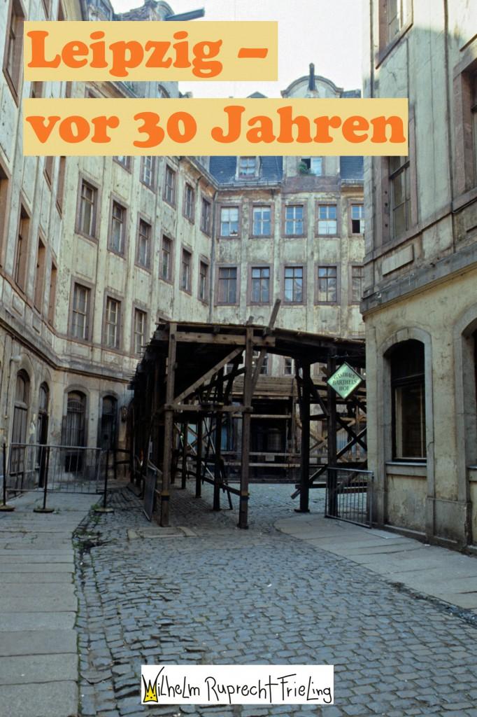 LEIPZIG VOR 30 JAHREN. EIN FOTOBUCH Garniert mit Sachsen-Witzen als Sättigungsbeilage