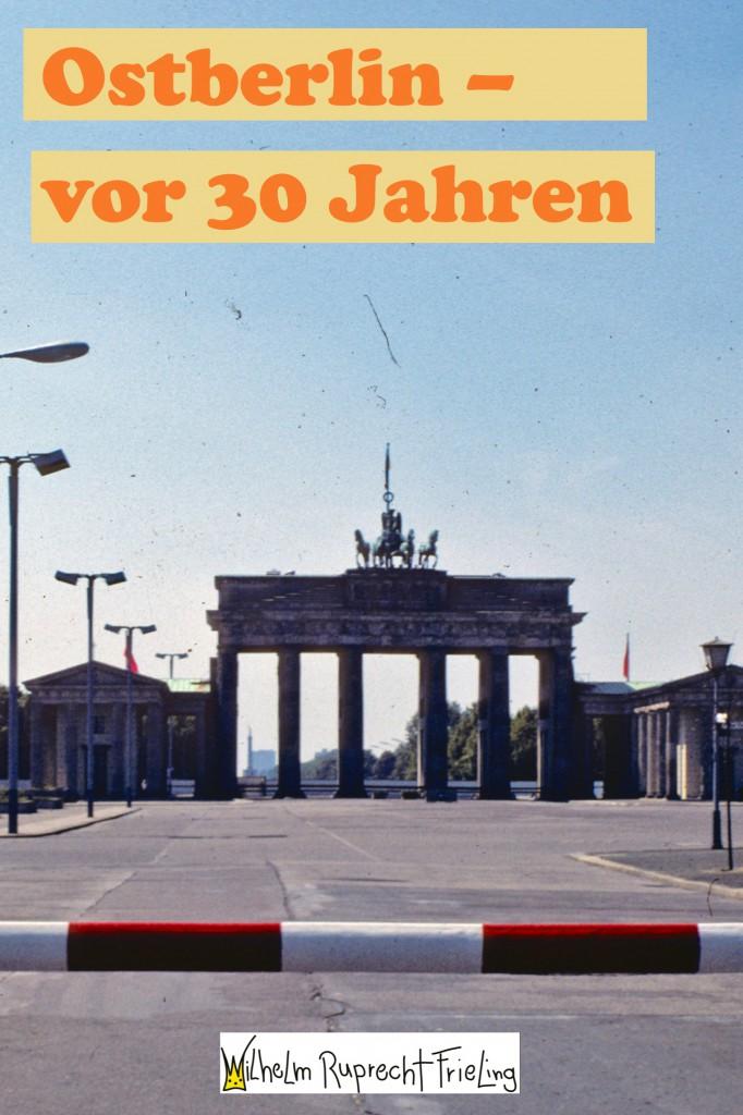 Ost-Berlin vor 30 Jahren